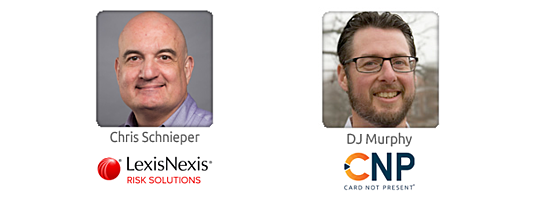 CNP inFocus Webinar 072920 True Cost of Fraud LexisNexis Risk Solutions Speakers