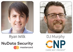 Speakers-Ryan-Wilk-and-DJ-Murpy-NuData-Security-Webinar