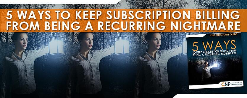 5-Ways-to-Keep-Subscription-Billing-from-Being-a-Recurring-Nightmare-900x360.jpg